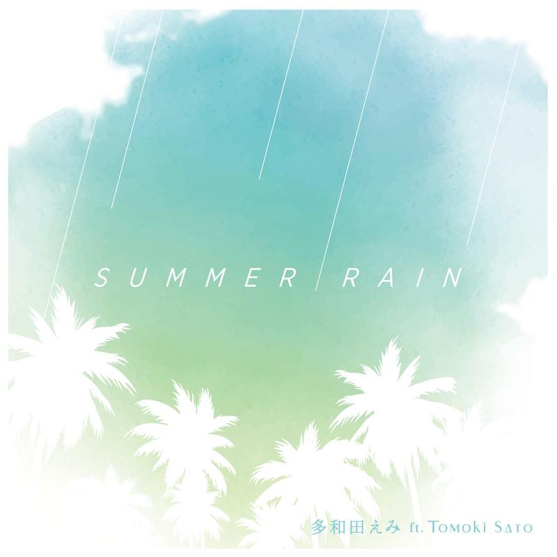 SUMMER RAIN (feat. Tomoki Sato)