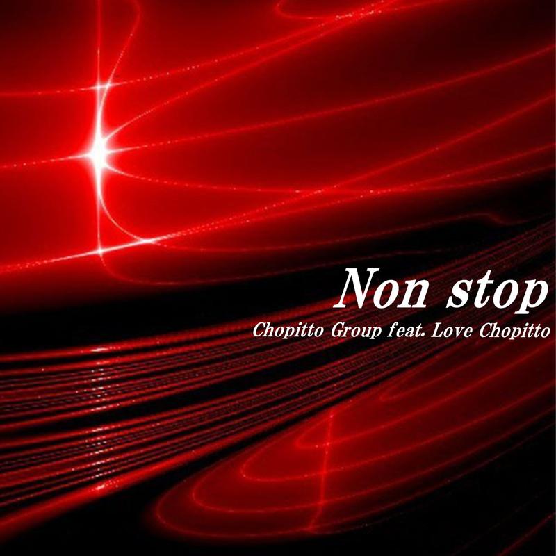 Non stop (feat. ラブチョピット 〜たかめ〜)