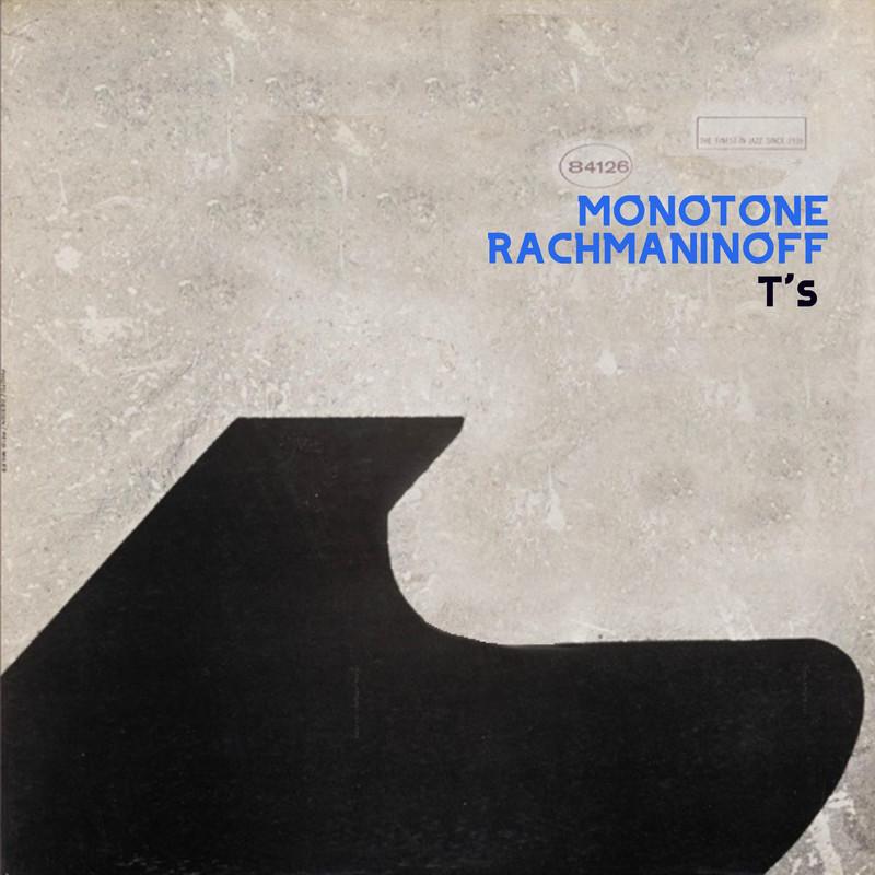 MONOTONE RACHMANINOFF