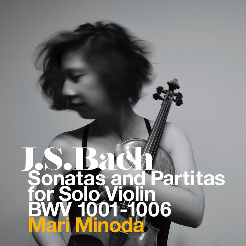 無伴奏バイオリンのためのソナタとパルティータ BWV1001-1006