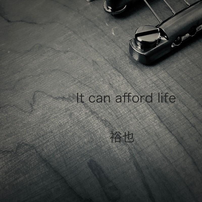 It can afford life