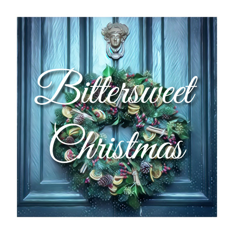 Bittersweet Christmas