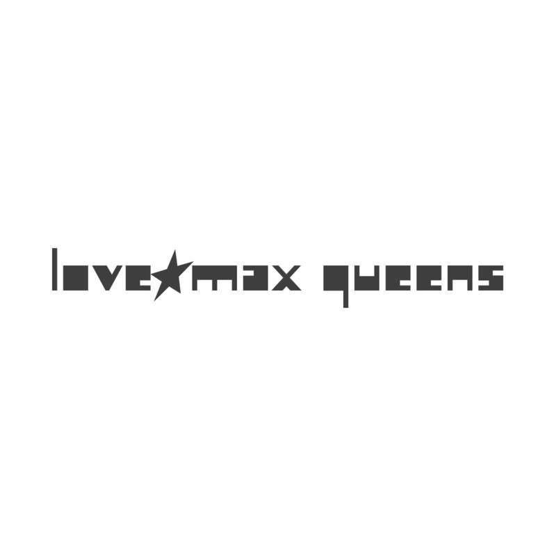 LOVE☆MAX Queens & CAVE