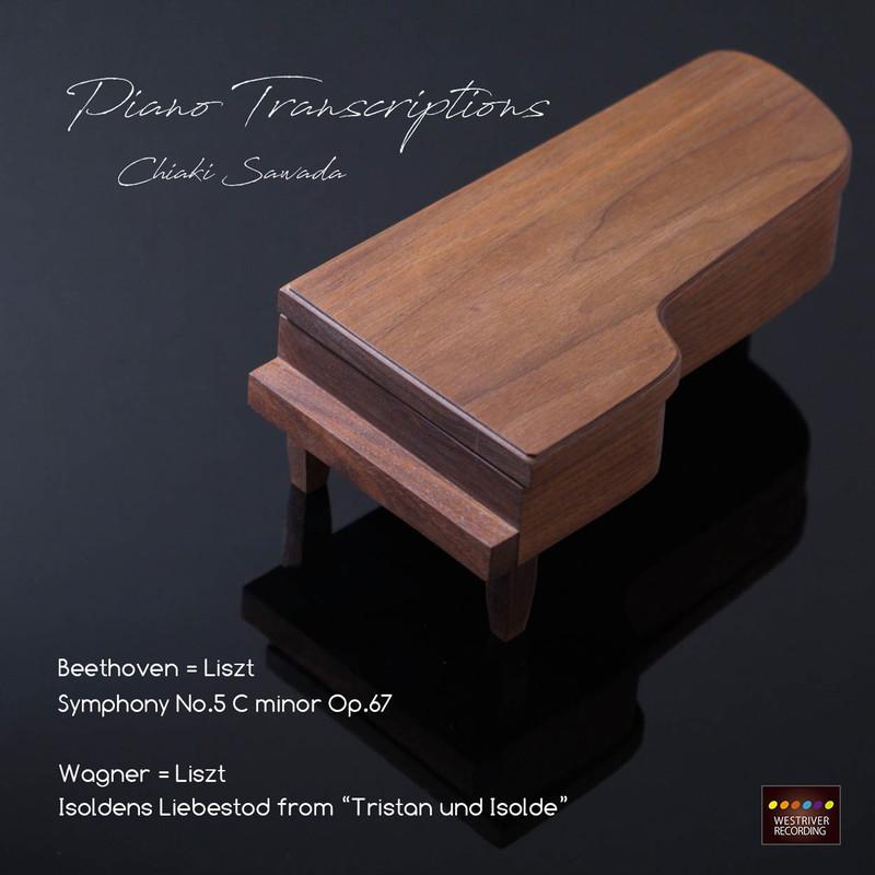 『運命』 『イゾルデの愛の死』ピアノ トランスクリプション