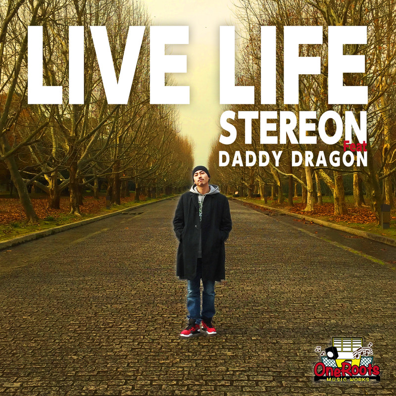LIVE LIFE (feat. DADDY DRAGON)