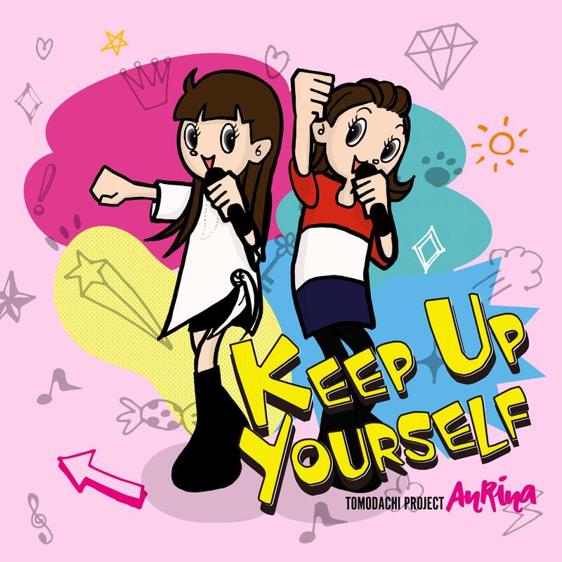 Keep Up Yourself