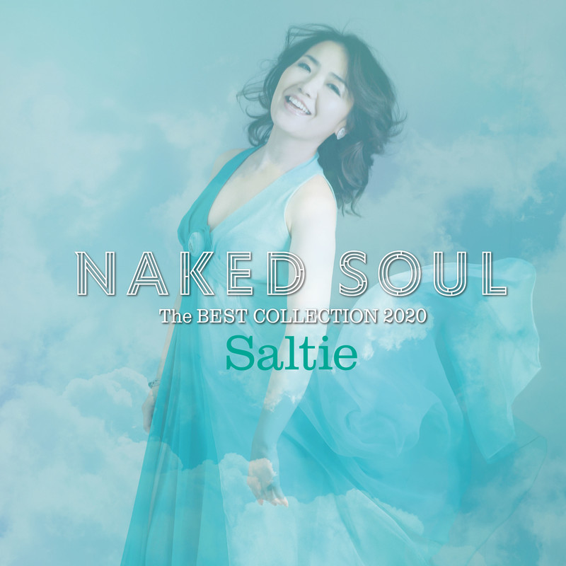 NAKED SOUL ~The BEST COLLECTION 2020~