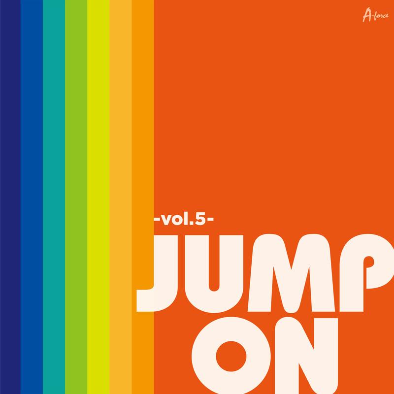 JUMP ON -Vol.5-