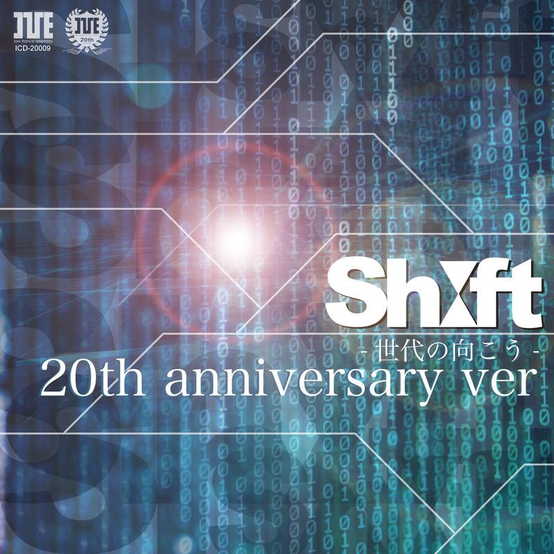 SHIFT 世代の向こう (20th anniversary ver.)