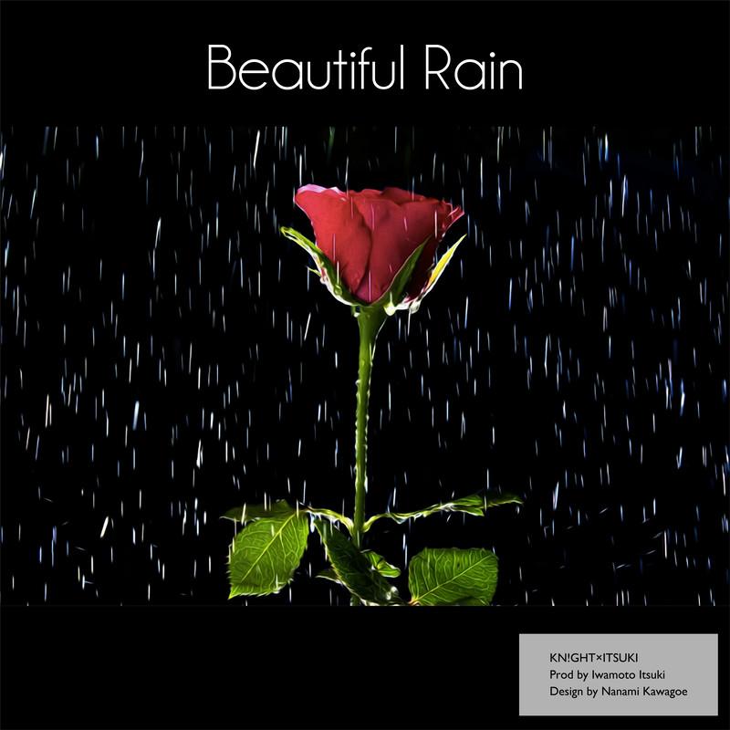 Beautiful Rain (feat. ITSUKI)