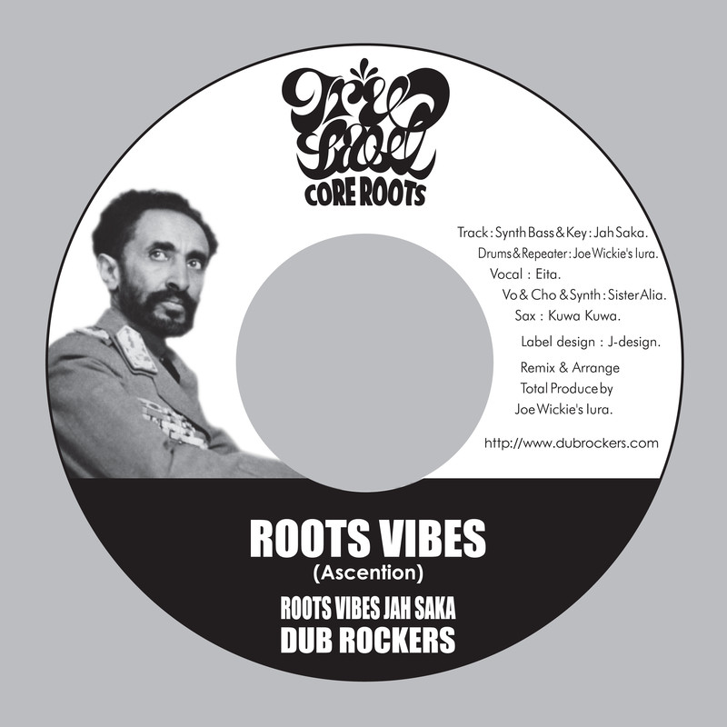 ROOTS VIBES -Ascention- (feat. ROOTS VIBES SOUND SYSTEM, I-Spiration & Sister Alia)