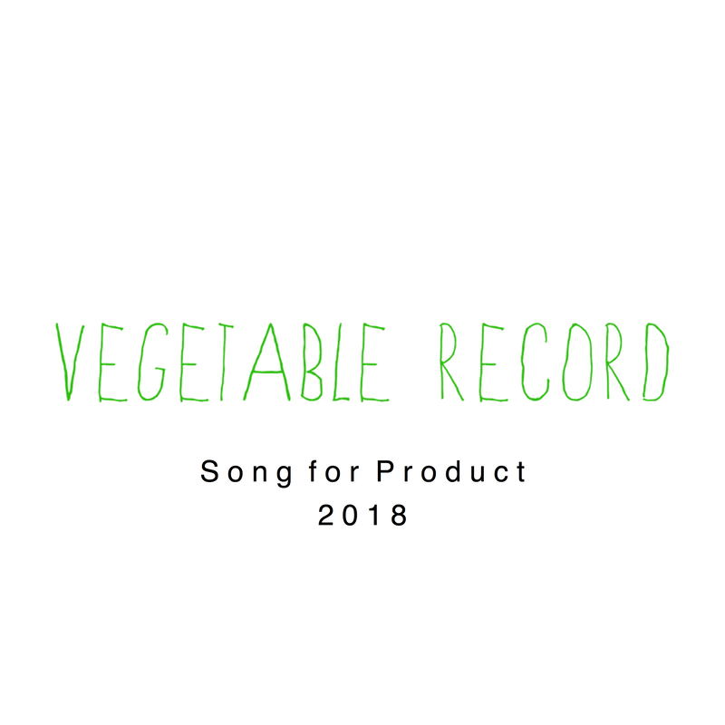 Song for Product / 2018