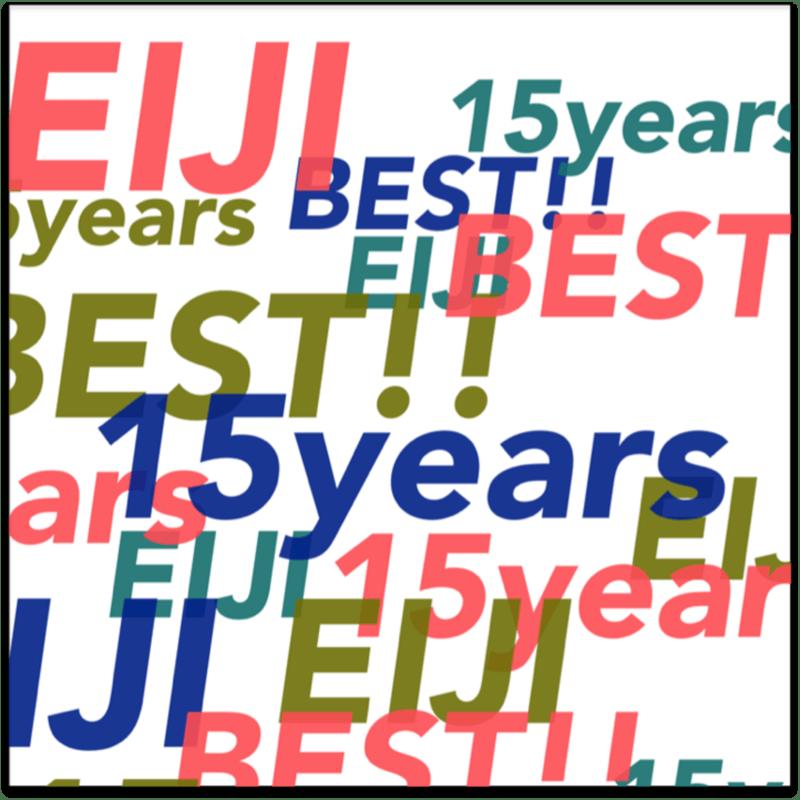 EIJI 15years BEST!!
