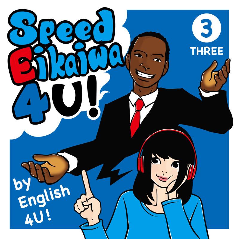 Speed Eikaiwa 4 U! Three
