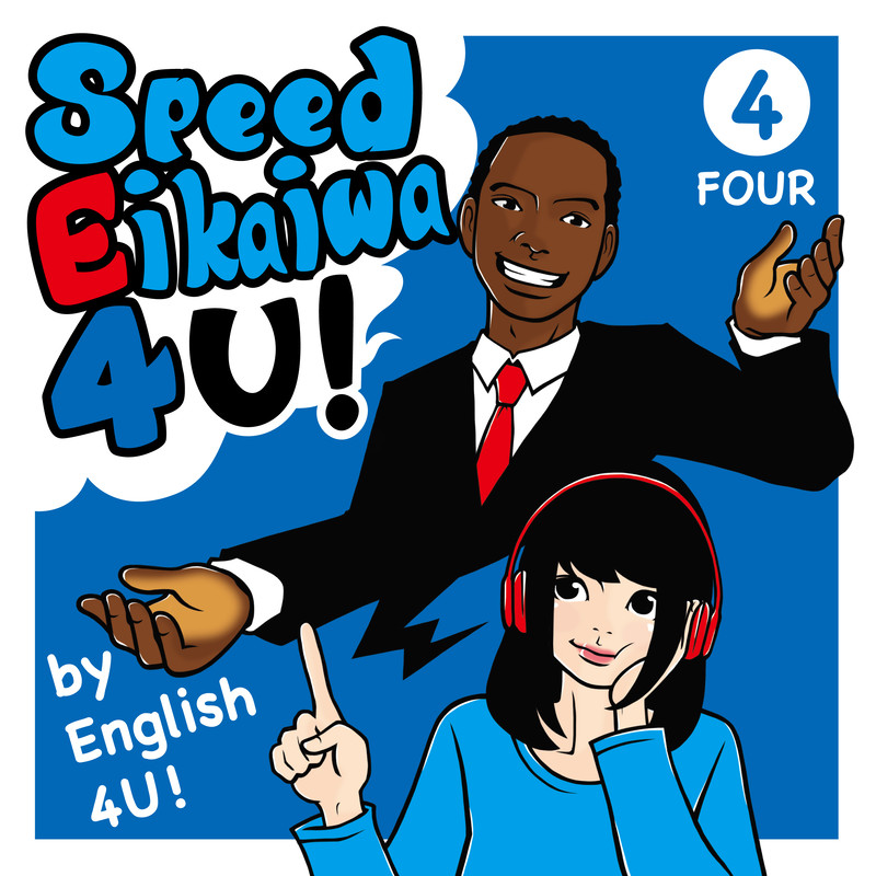 Speed Eikaiwa 4 U! Four