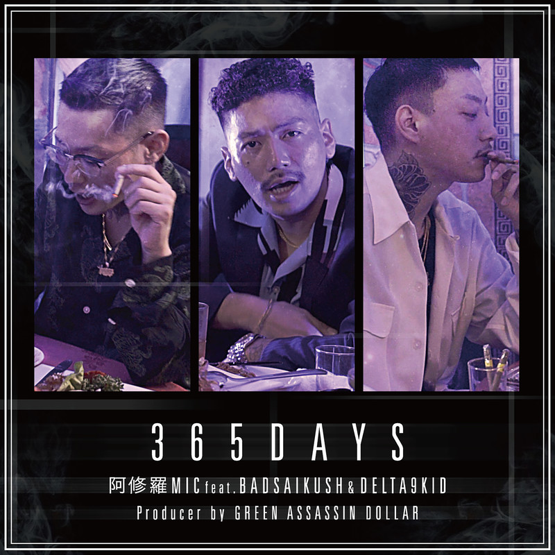 365DAYS (feat. BADSAIKUSH & DELTA9KID)