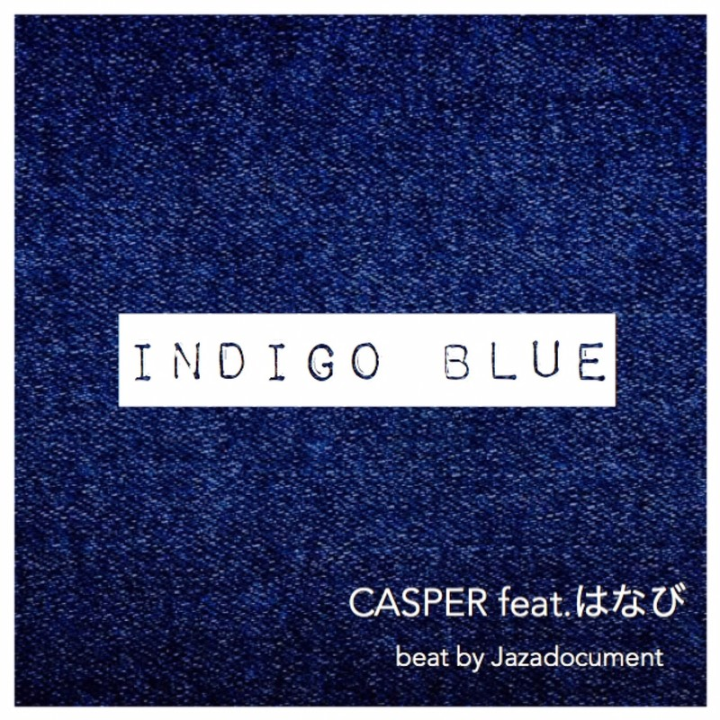 INDIGO BLUE (feat. はなび)