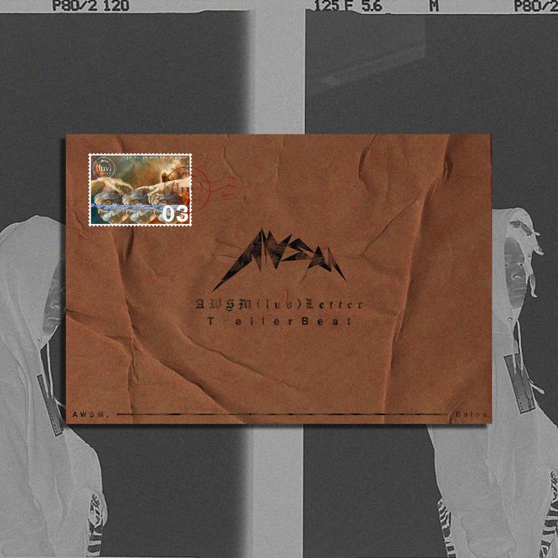 AWSM (luv) letter Trailer Beat [feat. Balou]