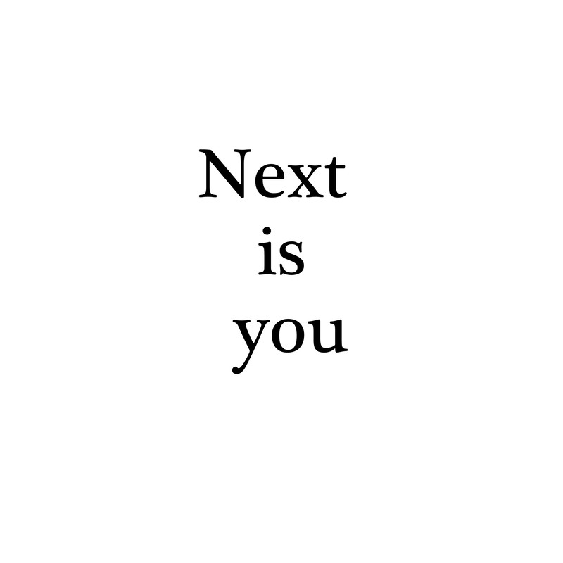 Next is you