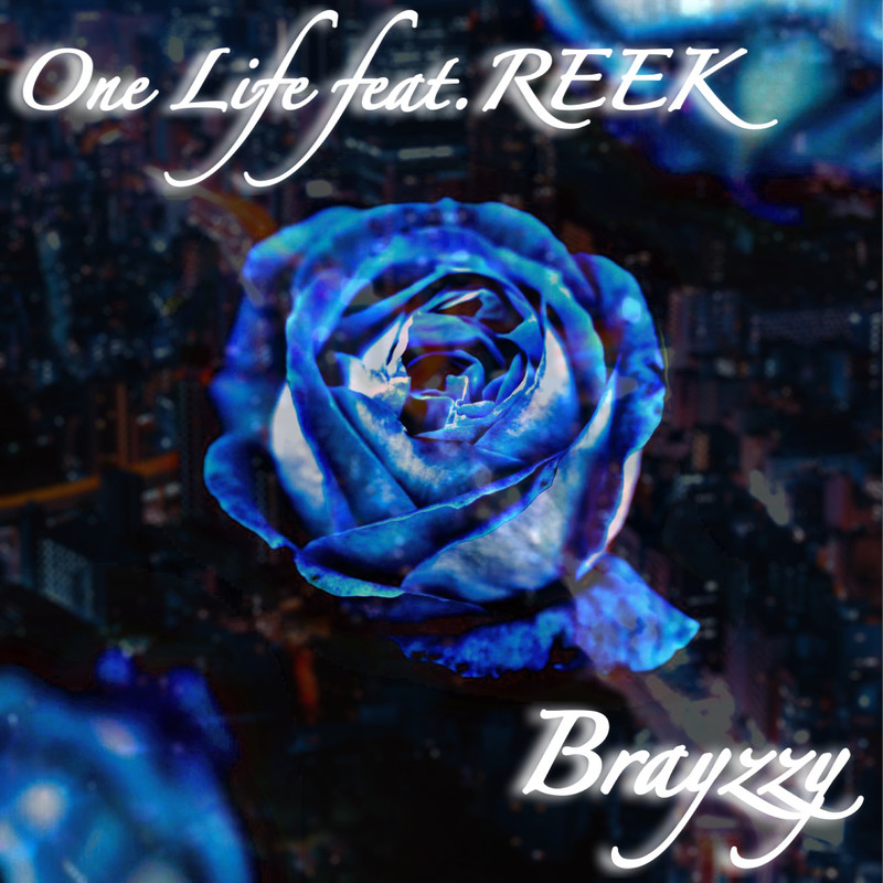 One Life (feat. REEK)