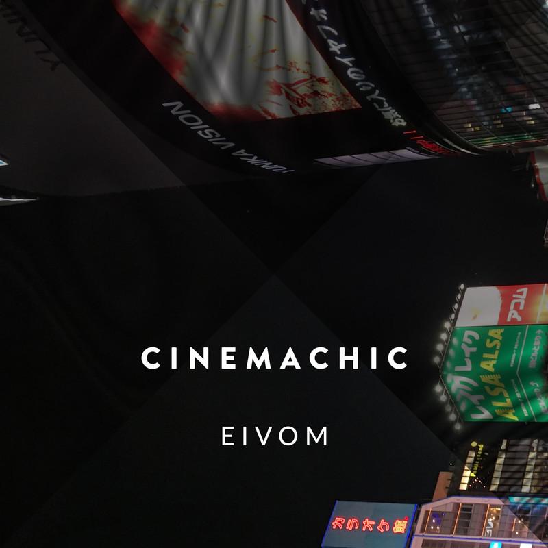 CINEMACHIC