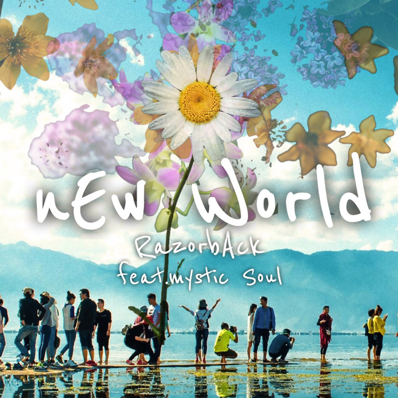 nEw World (feat. Mystic Soul)