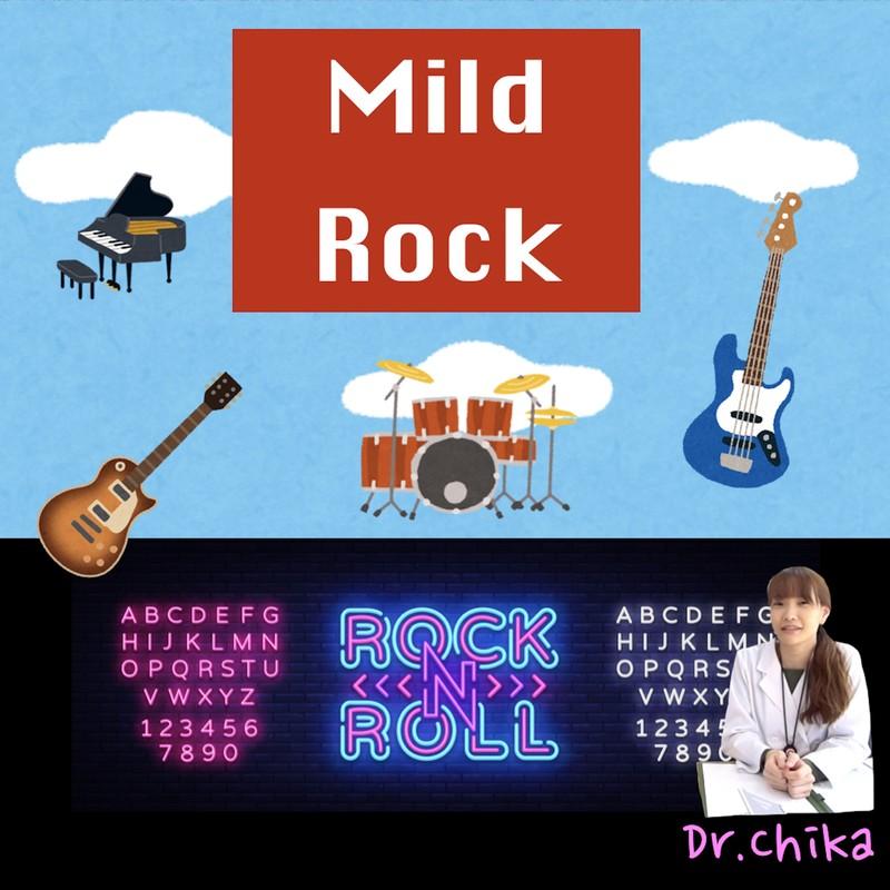 Mild Rock
