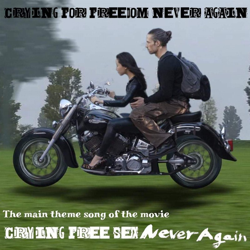 CRYING FOR FREEDOM NEVER AGAIN (映画「クライングフリーセックス・ネバーアゲイン」主題歌」)