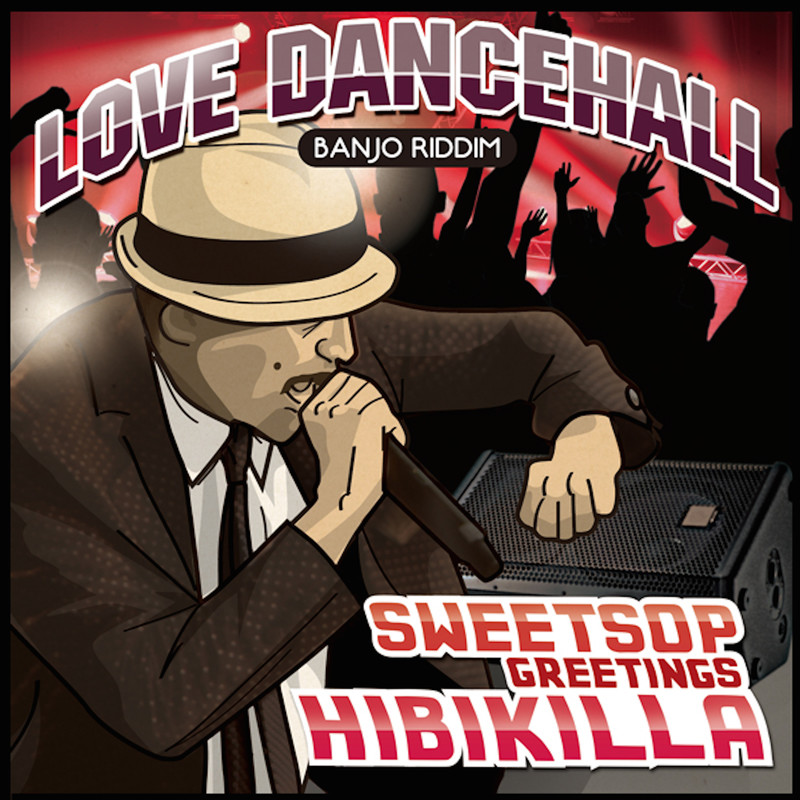 Love Dancehall (feat. HIBIKILLA)