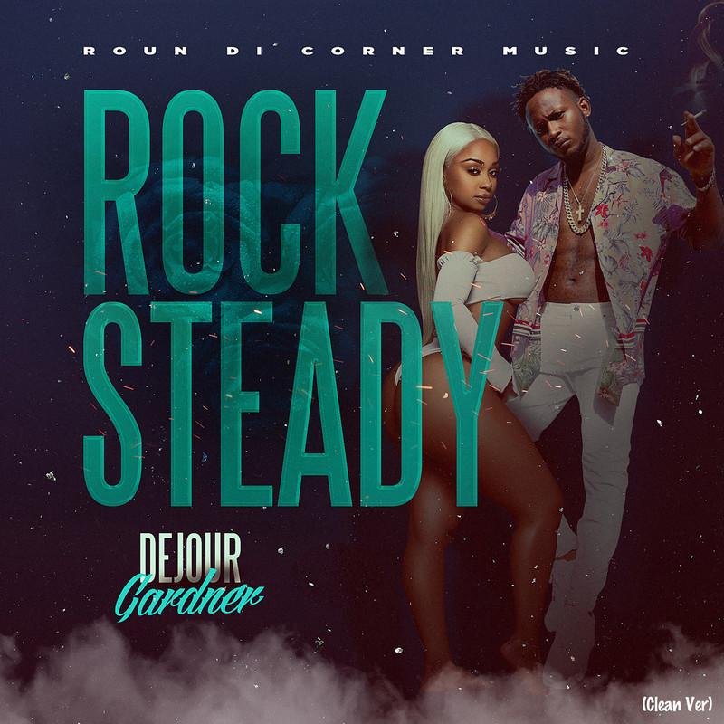 Rock Steady (Clean Ver)