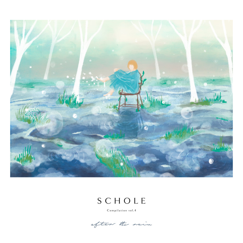 After the Rain - Schole Compilation Vol.4