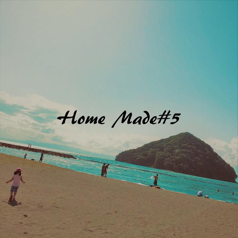 Home Made#5
