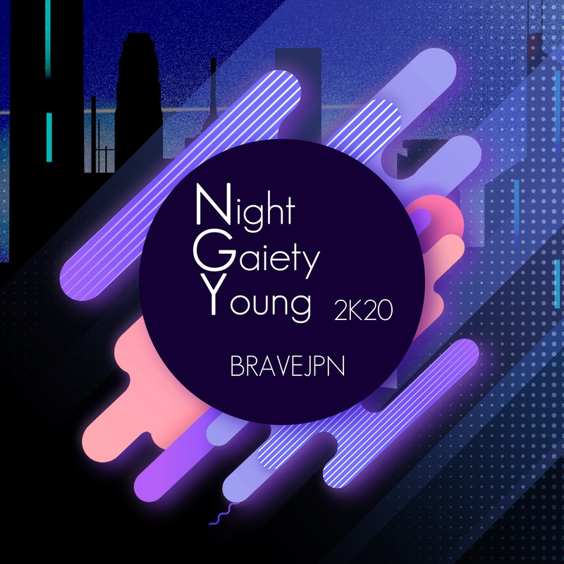 Night Gaiety Young (2K20 Rework)