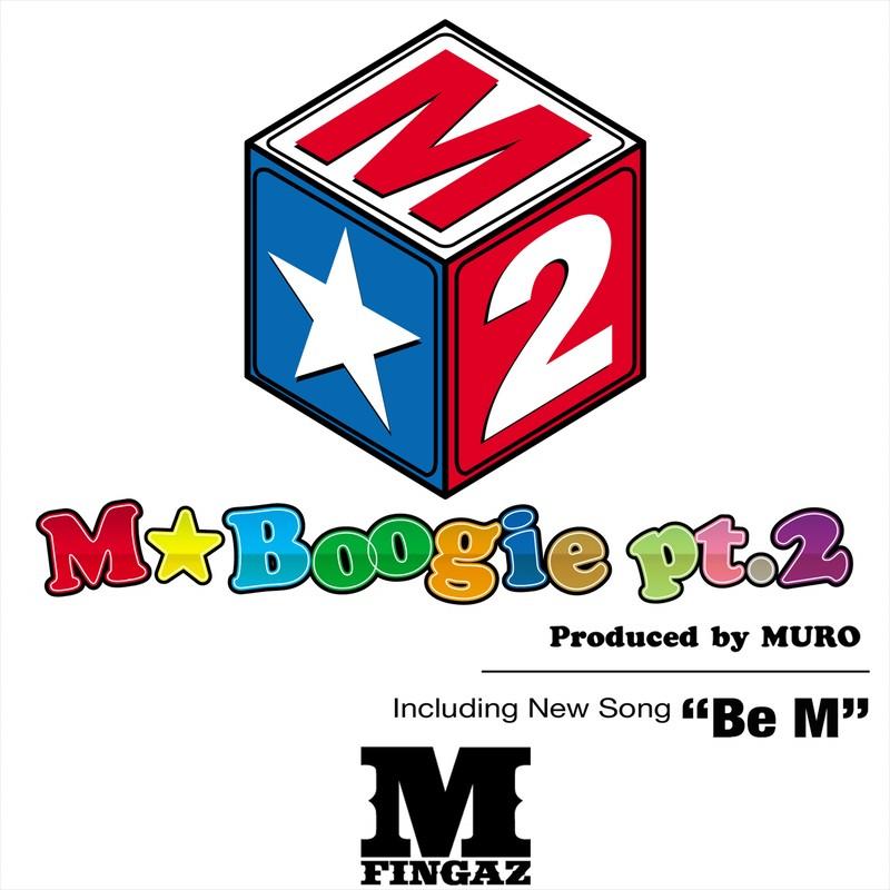 M☆BOOGIE pt.2