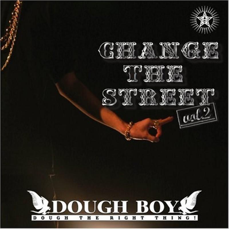 Change The Street Vol.2