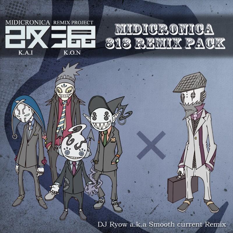 Remix Project 改混 (KAIKON) No.818