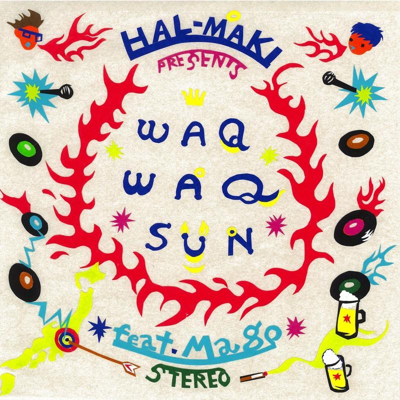 WAQ WAQ SUN (feat. Mago)
