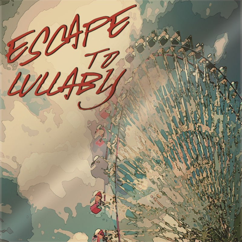 ESCAPE TO LULLABY