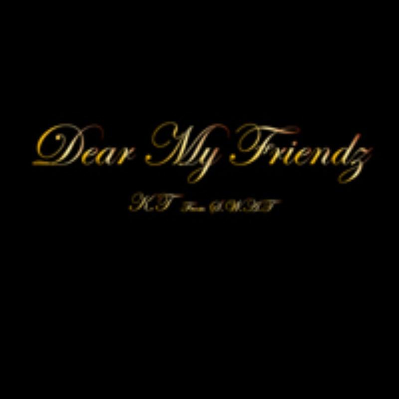 DEAR MY FRIENDZ
