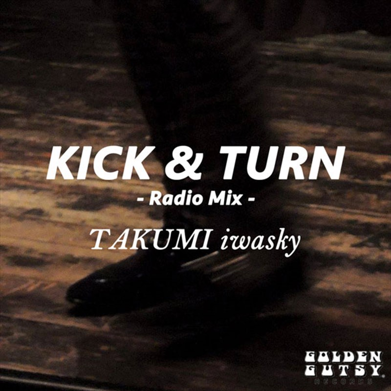 KICK & TURN (radio mix)