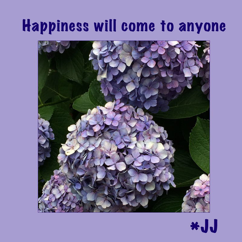 Happiness will come to anyone