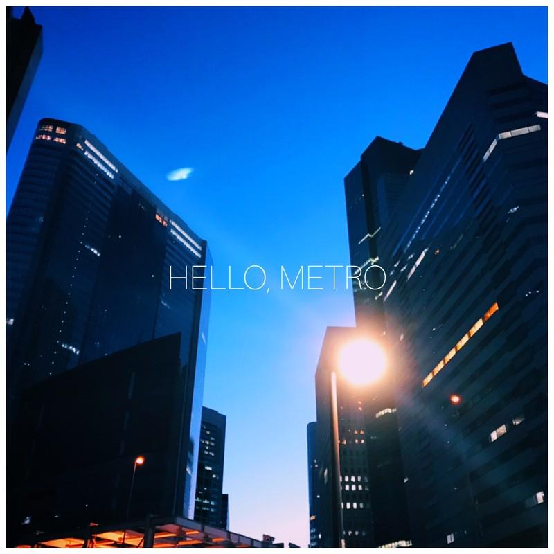 HELLO, METRO