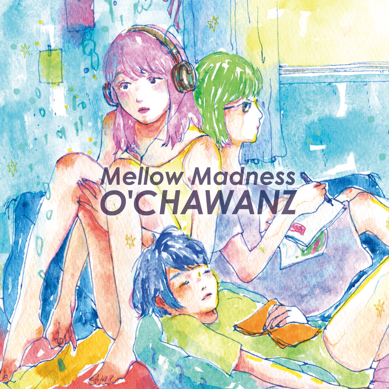 Mellow Madness
