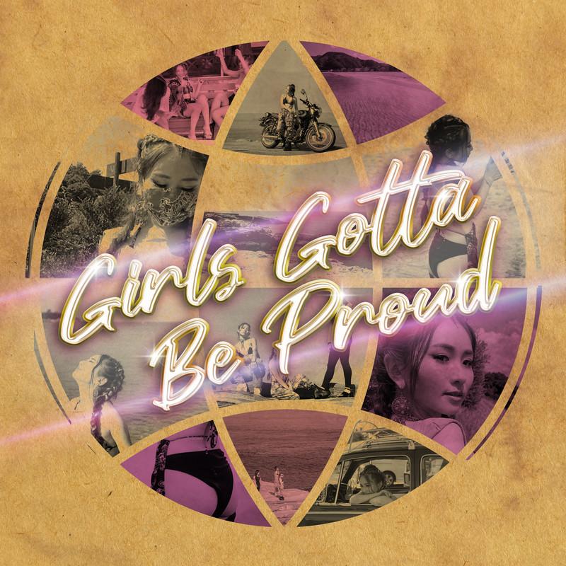Girls Gotta Be Proud