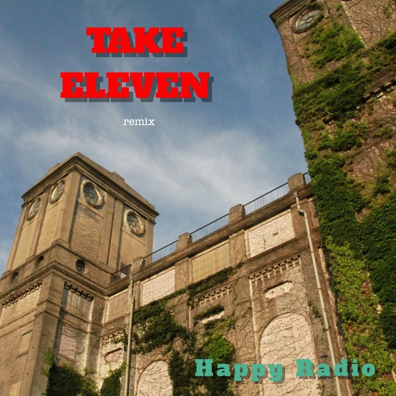 TAKE ELEVEN (remix)