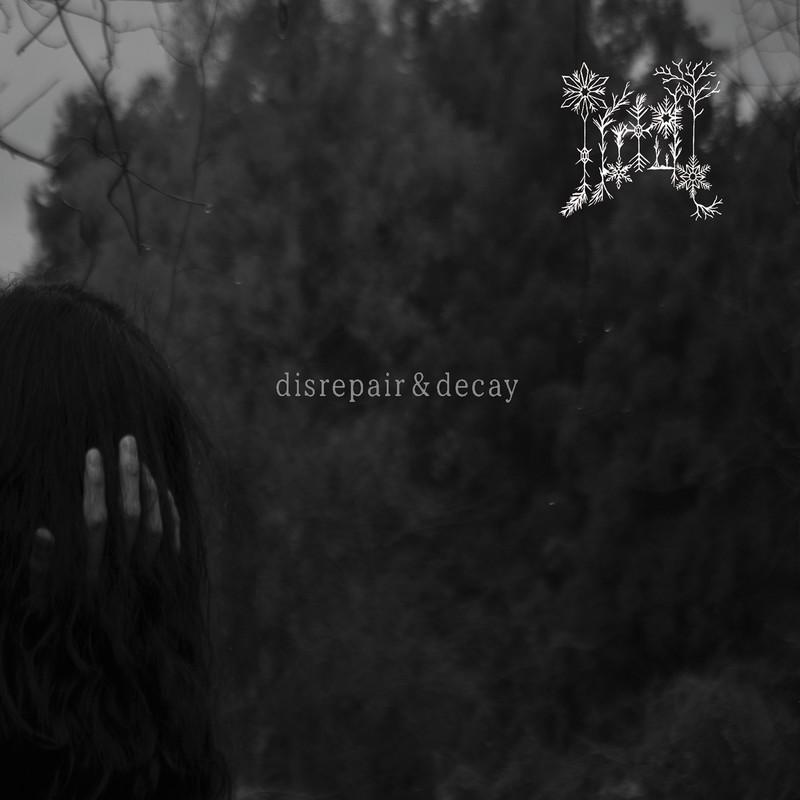 disrepair & decay