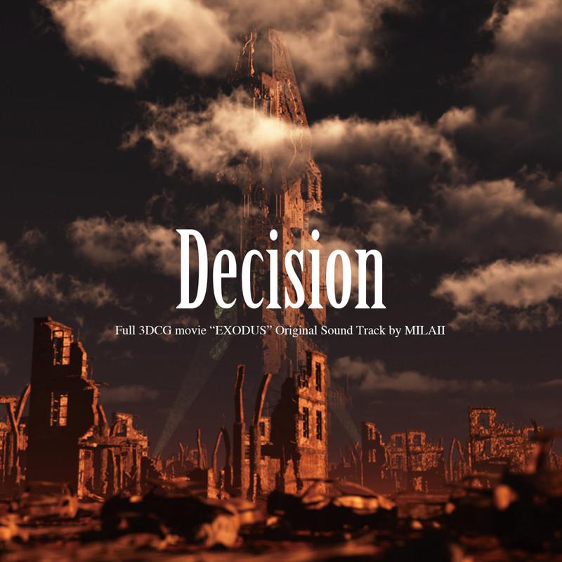 決断(短編映画「EXODUS」オリジナルサウンドトラック)