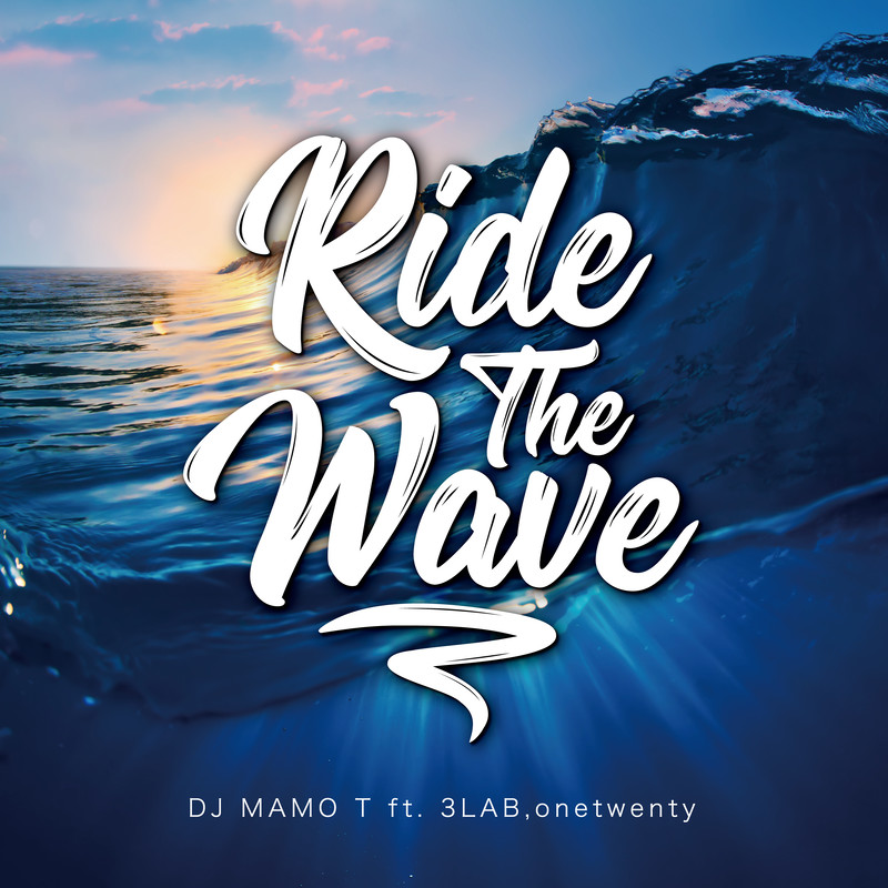 Ride The Wave (feat. 3LAB & onetwenty)
