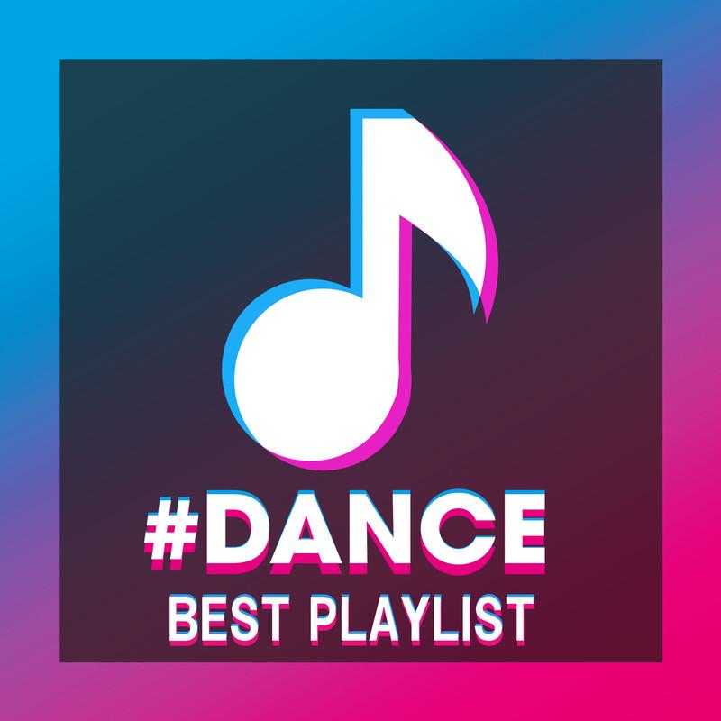 #DANCE BEST PLAYLIST