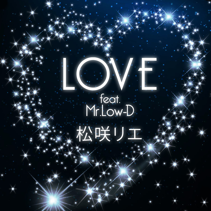 LOVE (feat. Mr.Low-D)